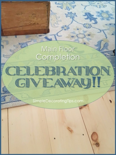 Main Floor Completion Celebration Giveaway SimpleDecoratingTips.com